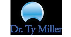 DR. TY J. MILLER