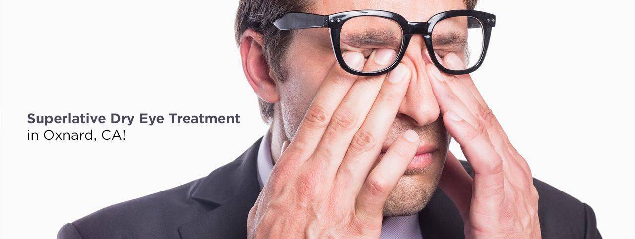 Treatment for Dry Eye in Oxnard, CA