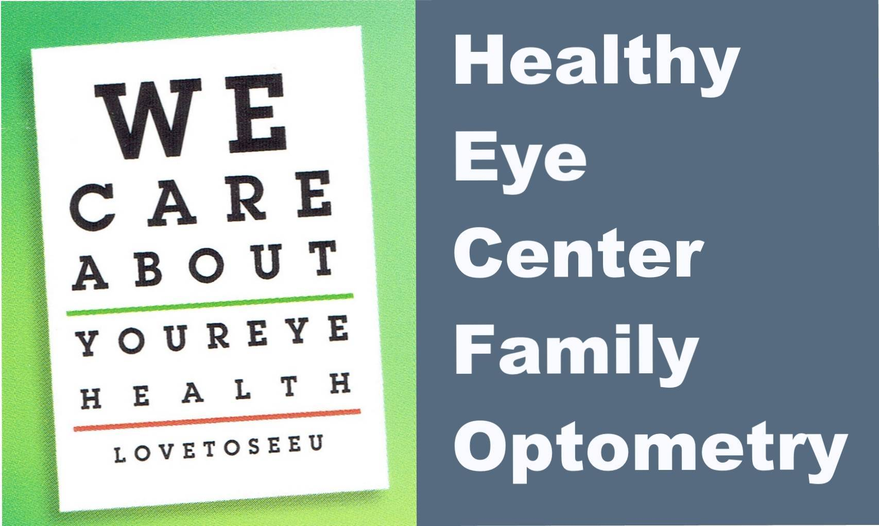 Healthy Eye Center Family Optometry