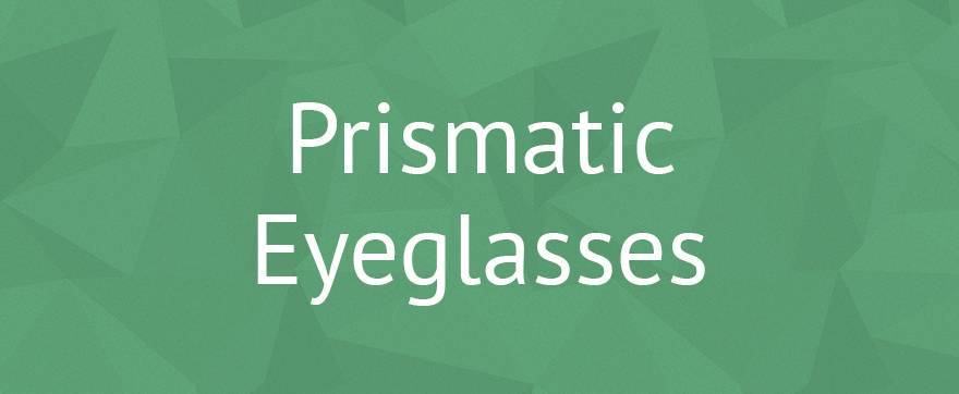 15 prismatic glasses image header