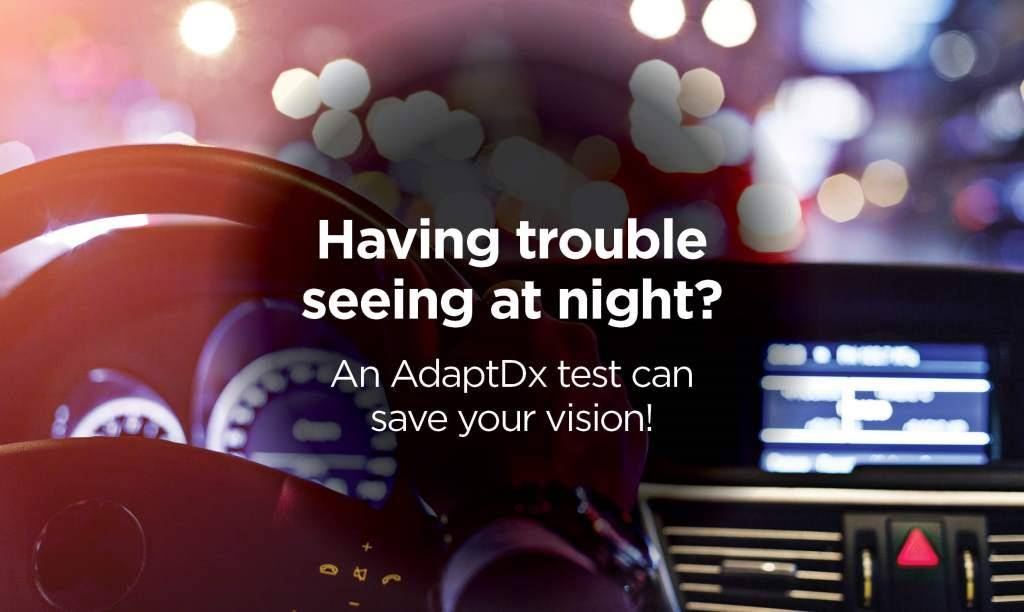 AdaptDx AMD Awareness Night vision difficulty - Eye Care - Eye Exam - Katy, TX