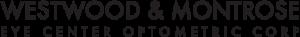 Westwood & Montrose - Eye Center Optometric Corp