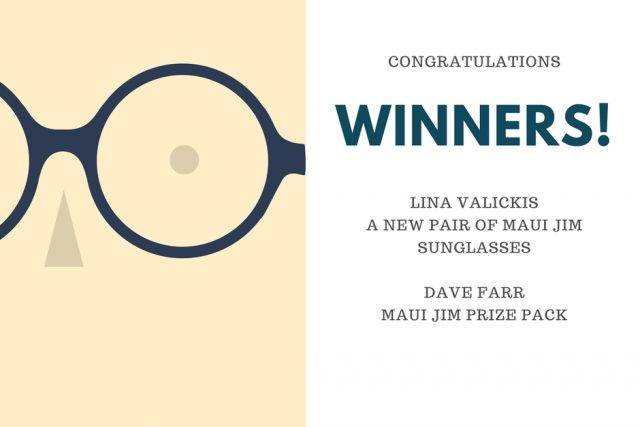 Ad from Beach Eye Care with text Congratulations Winners! Lina Valickis A New Pair of Maui Jim Sunglasses Dave Farr Maui Jim Prize Pack