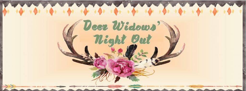 Deer Widows' Night Out